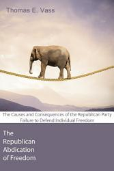 The Republican Abdication of Freedom PDF