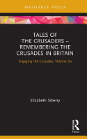 Tales of the Crusaders     Remembering the Crusades in Britain PDF