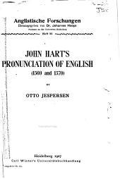John Hart's Pronunciation of English (1569-1570): By Otto Jespersen, Issues 21-23