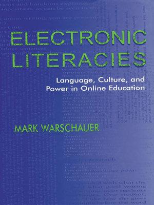 Electronic Literacies