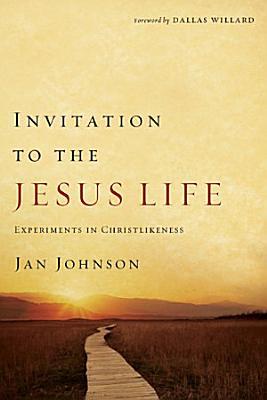 Invitation to the Jesus Life
