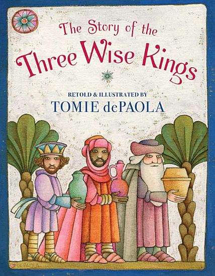 The Story of the Three Wise Kings PDF