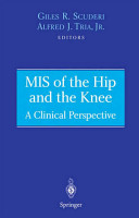 MIS of the Hip and the Knee PDF