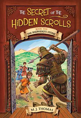 The Secret of the Hidden Scrolls  The Shepherd s Stone