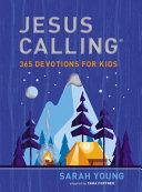 Jesus Calling  365 Devotions for Kids  Boys Edition  PDF