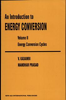 An Introduction to Energy Conversion Book
