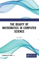 The Beauty of Mathematics in Computer Science PDF