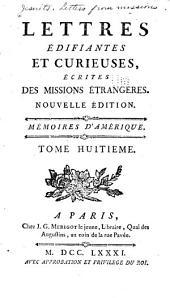 Lettres edifiantes et curieuses: ecrites des missions etrangéres, Volume8