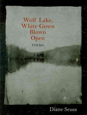 Wolf Lake, White Gown Blown Open
