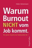 Warum Burnout nicht vom Job kommt PDF