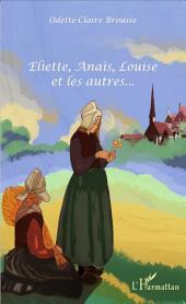 Eliette, Anaïs, Louise et les autres...
