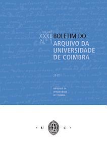 Boletim do Arquivo da Universidade de Coimbra Vol. XXXII, Nº 1