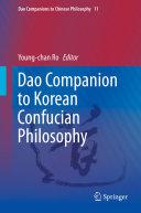 Dao Companion to Korean Confucian Philosophy
