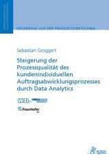 Steigerung der Prozessqualit  t des kundenindividuellen Auftragsabwicklungsprozesses PDF