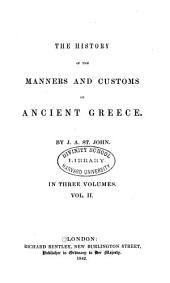 The History of the Manners and Customs of Ancient Greece: Volume 2