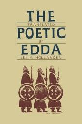 The Poetic Edda: Volume 1