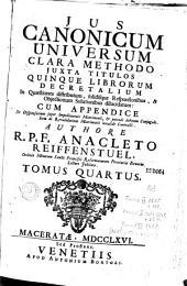 Jus canonicum universum: clara methodo juxta titulos quinque librorum Decretalium