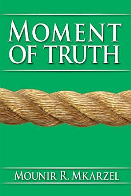 Moment of Truth PDF