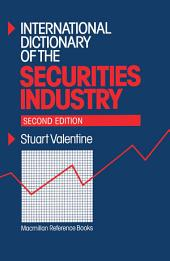 International Dictionary of the Securities Industry