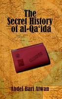 The Secret History of al Qaeda PDF