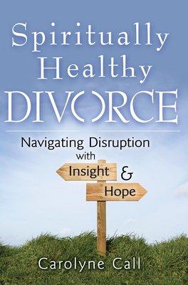 Spiritually Healthy Divorce PDF