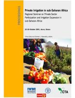 Private irrigation in Sub Saharan Africa  regional Seminar on Private Sector Participation and Irrigation Expansion in Sub Saharan Africa  Accra  Ghana  22 26 October 2001 PDF