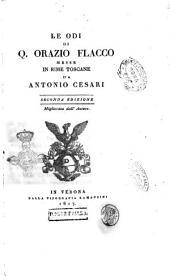 Le odi di Q. Orazio Flacco messe in rime toscane da Antonio Cesari dell'oratorio