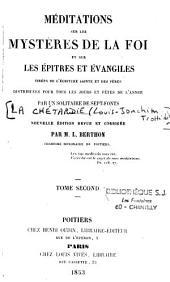 Méditations sur les mystères de la foi et sur les Epîtres et Evangiles, tirées de l'Ecriture Sainte et des Pères