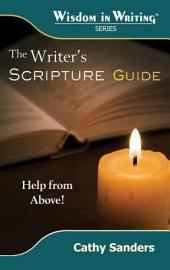 The Writer's Scripture Guide: Help From Above!