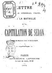 Lettre de M. le general Pajol sur la bataille et la capitulation de Sedan