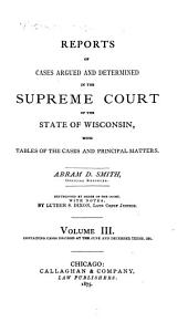 Wisconsin Reports: Cases Determined in the Supreme Court of Wisconsin, Volume 3