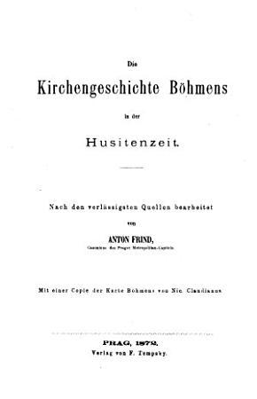 Die    Kirchengeschichte B  hmens in der Husitenzeit PDF