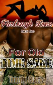 Furlough Love Book 1: For Old Time Sake