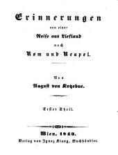 August von Kotzebues ausgewaehlte prosaische Schriften: -43.Bd. Erinnerungen von einer Reise aus Liefland nach Rome und Neapel