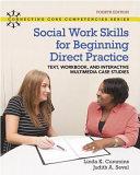Social Work Skills For Beginning Direct Practice Book PDF