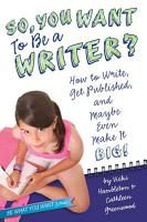 So  You Want to Be a Writer  PDF