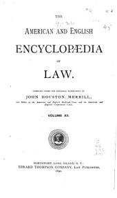 The American and English Encyclopedia of Law: Volume 12
