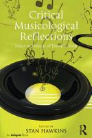 Critical Musicological Reflections PDF
