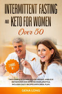 Intermittent Fasting and Keto for Women Over 50 PDF