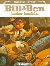 Bill og Ben banker bandidos