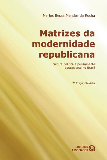 Matrizes da modernidade republicana PDF