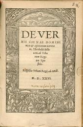 De Verbis Coenae Dominicae & opinionum uarietate, Theobaldi Billicani, ad Vrbanum Regium Epistola: Respo[n]sio Urbani Regii ad eunde[m]