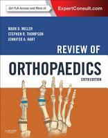 Review of Orthopaedics E Book PDF