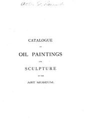 A Catalogue of Oil Paintings and Sculpture