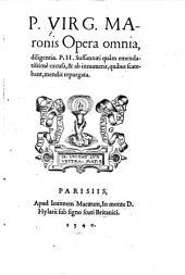P. V. M. opera omnia, diligentia P. H. Sussannæi ... excusa&... repurgata