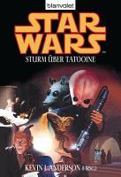 Star Wars  Sturm   ber Tatooine PDF