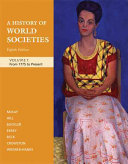 A History of World Societies  Volume C  From 1775 to Present