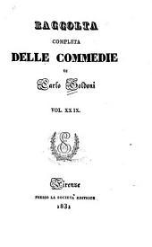 Raccolta completa delle commedie di Carlo Goldoni: Volume 29