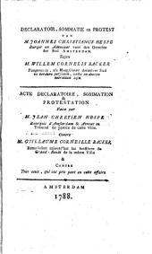 Declaratoir, sommatie en protest van M. Joannes Christianus Hespe [...]. Tegen M. Willem Cornelis Backer