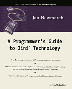 A Programmer s Guide to Jini Technology Book